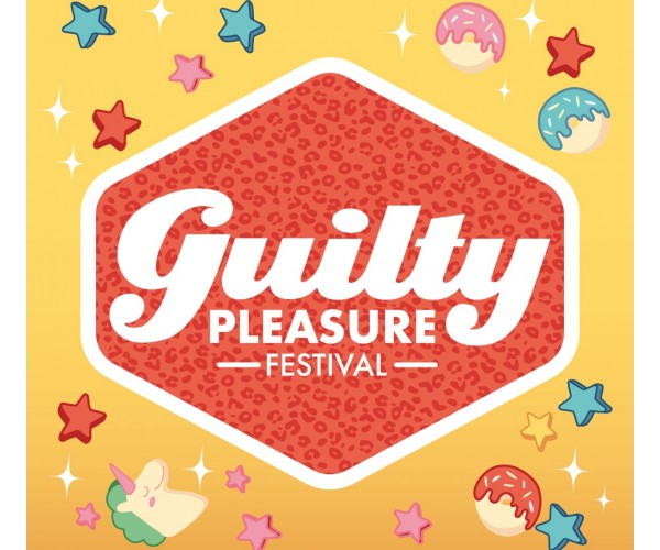 Guilty Pleasure Festival -...